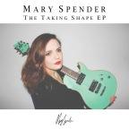 Mary Spender - Taking Shape EP